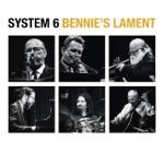 Benn Clatworthy System 6 - Bennie's Lament