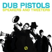 Dub Pistols - Gave You Time