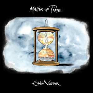 Eddie Vedder - Matter of Time - EP