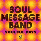 Soul Message Band - Easy Time (feat. Greg Ward, Geof Bradfield)