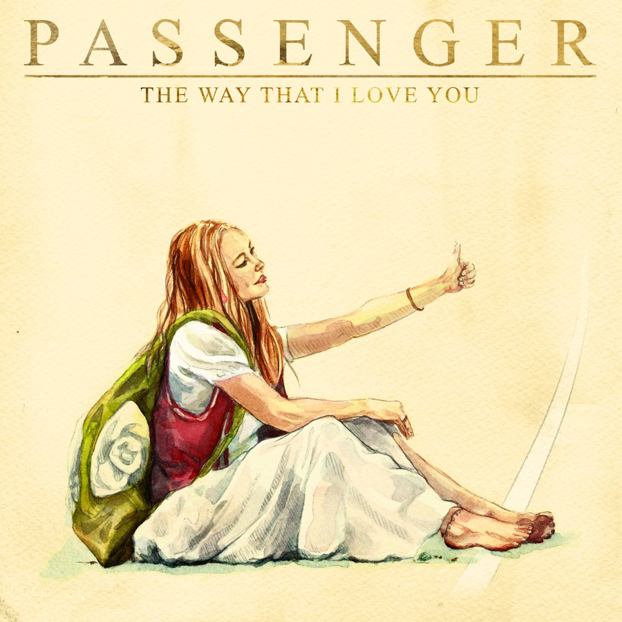 Passenger - The Way That I Love You - Single