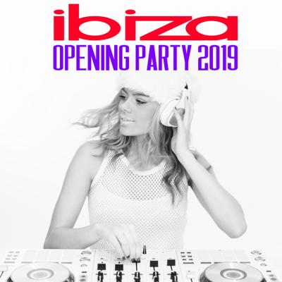 Ibiza Opening Party 2019