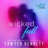 Sawyer Bennett - Wicked Fall  artwork