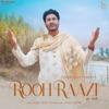 Rooh Raazi Single