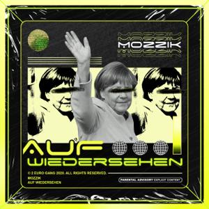 Mozzik - Auf Wiedersehen