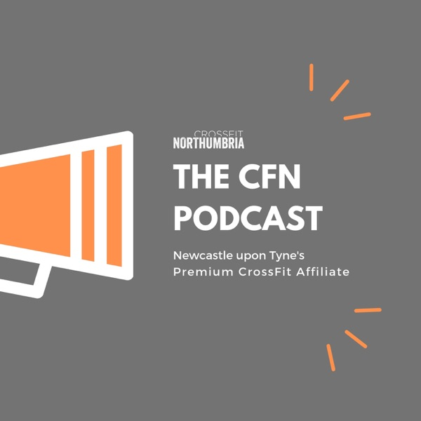 The CFN Podcast