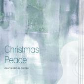 Christmas Peace: On Classical Guitar - Noah Pylvainen & John Stewart Cover Art