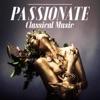 Passionate Classical Music