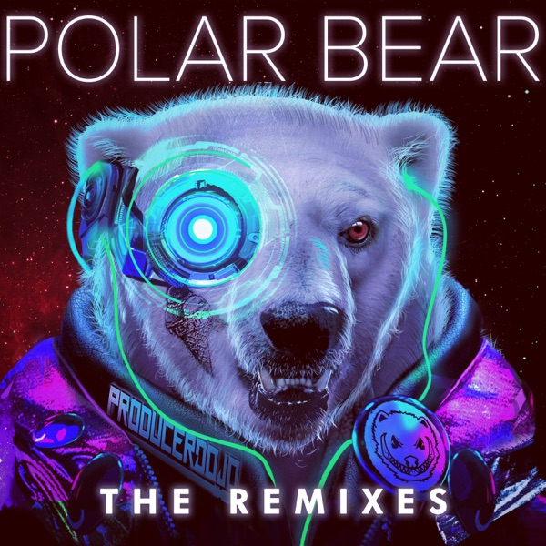 Polar Bear (feat. Gucci Mane) [The Remixes] - Single
