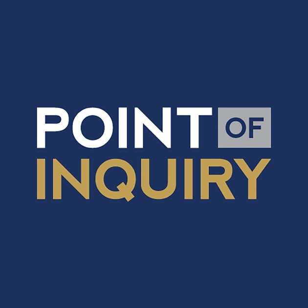 Point Of Inquiry By Center For Inquiry On Apple Podcasts