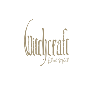 Witchcraft - Black Metal