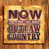 NOW That's What I Call Music! Outlaw Country