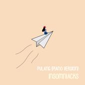 Pulang (Piano Version) - Insomniacks