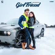 Girlfriend - Jass Manak - Jass Manak
