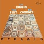Lee Konitz, Paul Bley Trio & Bill Connors - Tavia