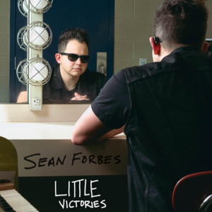 Sean Forbes - Little Victories - EP