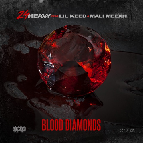 24Heavy - Blood Diamonds (feat. Lil Keed & Mali Meexh) - Single