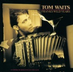 Tom Waits - Innocent When You Dream (78)