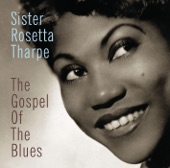 Sister Rosetta Tharpe - What Is The Soul Of Man?
