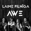 Laime Pilnīga - Awe artwork