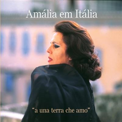 Amália em Itália - A Una Terra Che Amo - Amália Rodrigues