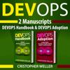 Christopher Weller - DevOps: 2 Manuscripts - DevOps Handbook and DevOps Adoption (Unabridged) Grafik
