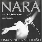 Nara: Uma Senhora Opinião (feat. Roberto Menescal)