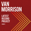 Van Morrison - Latest Record Project, Vol. 1  artwork