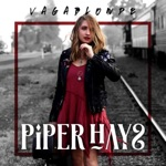 Piper Hays - Say