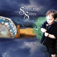 The Very Best of Steeleye Span - Present - (Re-Recorded Versions) by Steeleye Span on Apple Music