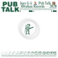 Joey G ii - Pub Talk
