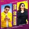 Dil Di Rani feat Gurlej Akhtar Single