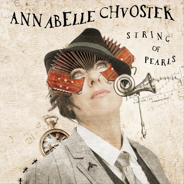 Annabelle Chvostek– String of Pearls