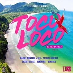 Toco Loco Riddim Pt. 1 - EP