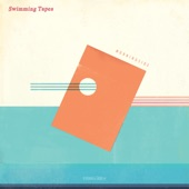 Swimming Tapes - Out of Line