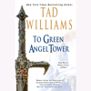Tad Williams - To Green Angel Tower: Book Three of Memory, Sorrow, and Thorn (Unabridged)  artwork
