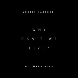 Why Can T We Live Feat Dl Mars Alva
