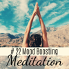 Zen Mood Sound - # 22 Mood Boosting Meditation - Vital Energy Music, Namaste Stress Relief