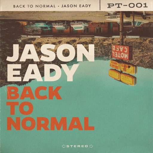 Art for Back to Normal by Jason Eady