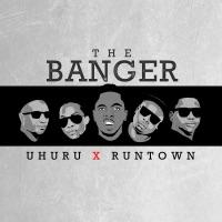 Runtown - The Banger (feat. Uhuru) - Single
