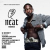 Q Money - Neat Remix feat Young Dolph YFN Lucci Peewee Longway Flipp Dinero  G Herbo Song Lyrics