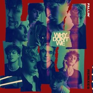 Why Don't We - Fallin' (Adrenaline) (AB6IX Remix) - Line Dance Musique
