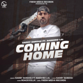 Coming Home Feat. Naseebo Lal  Single - Garry Sandhu