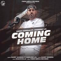 Garry Sandhu - Coming Home (feat. Naseebo Lal) - Single artwork
