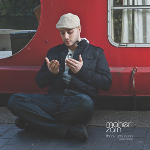Maher Zain - Thank You Allah