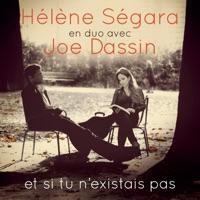 Hélène Ségara - Et si tu n'existais pas