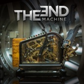 The End Machine - Alive Today