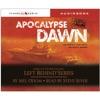 Apocalypse Dawn: The Earth's Last Days: the Battle Begins