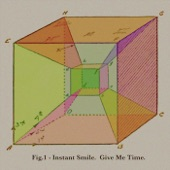 Instant Smile - Give Me Time