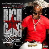 Tapout Feat. Lil Wayne, Birdman, Mack Maine, Nicki Minaj & Future Rich Gang - Rich Gang